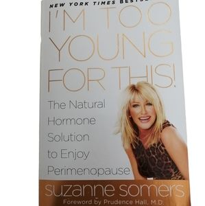 I'm Too Young For This Book by Suzanne Somers